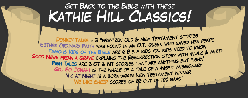 Get Back to the Bible with these Kathie Hill Classics