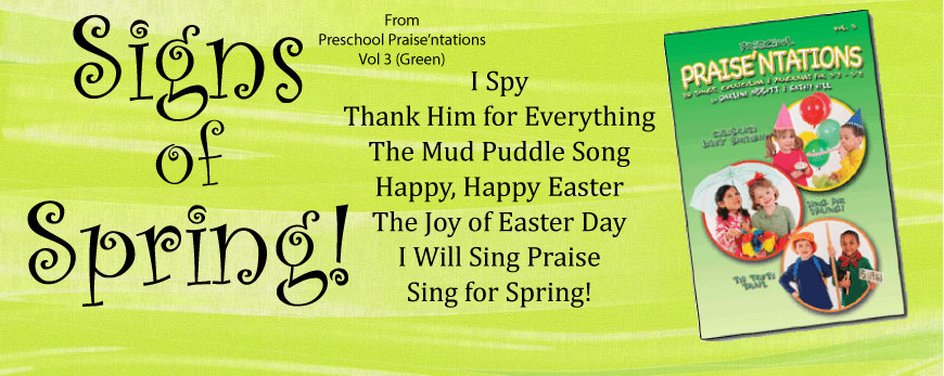 Signs of Spring from Preschool Praise'ntations Vol 3