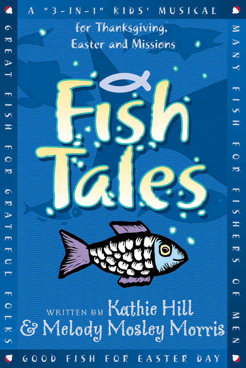 ★ Fish Tales Thanksgiving/Easter/Year-Round
