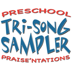 Preschool Tri-song Samplers